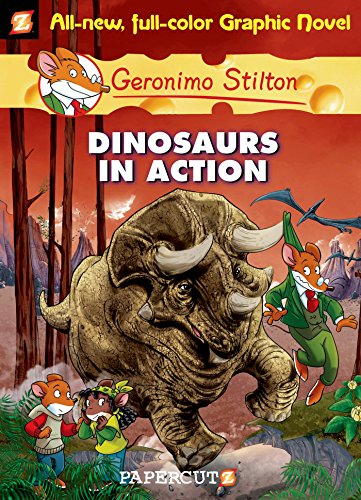 9781597072380: Dinosaurs in Action (Graphic Novels): 07 (Geronimo Stilton #07)