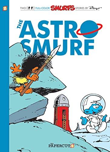 9781597072519: Smurfs #7: The Astrosmurf, The (The Smurfs Graphic Novels)