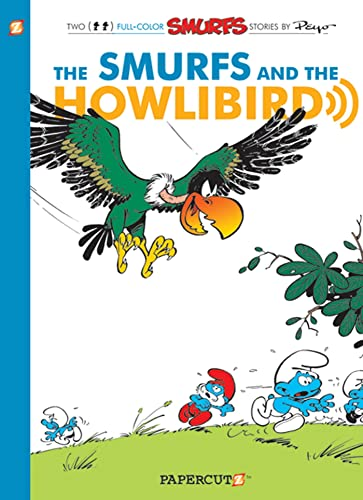 The Smurfs #6: The Smurfs and the Howlibird (The Smurfs Graphic Novels): Peyo; Gos; Delporte, Yvan