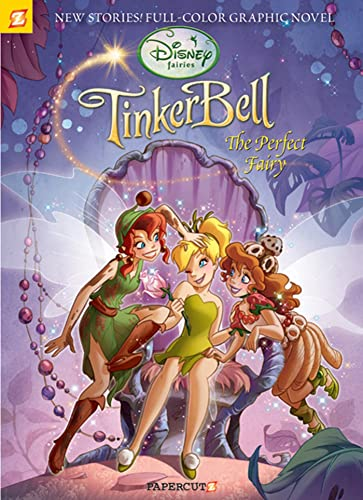 Disney Fairies Graphic Novel #7: Tinker Bell the Perfect Fairy: Paola Mulazzi