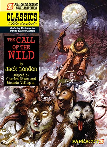 9781597072915: Classics Illustrated #15: The Call of the Wild