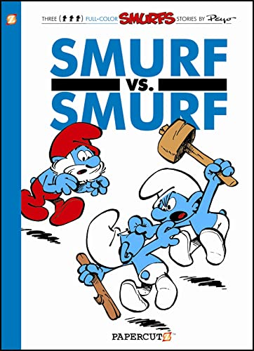 9781597073202: The Smurfs #12: Smurf versus Smurf (The Smurfs Graphic Novels)