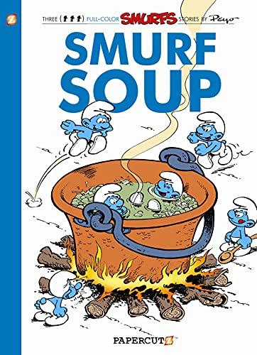 9781597073585: Smurfs #13: Smurf Soup, The (The Smurfs Graphic Novels)