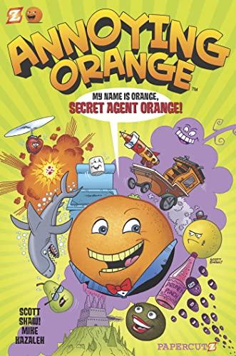9781597073622: Annoying Orange #1: Secret Agent Orange (Annoying Orange Graphic Novels)