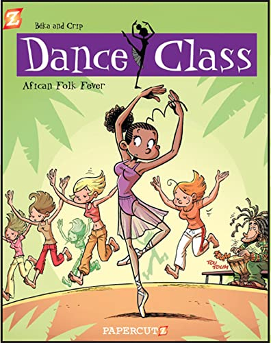 Dance Class #3: African Folk Dance Fever: Beka