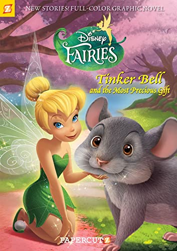 Disney Fairies Graphic Novel #11: Tinker Bell and the Most Precious Gift: Orsi, Tea; Panaro, Carlo