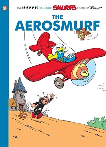 Smurfs 16:The Aerosmurf, The (Smurfs Graphic Novels): Peyo