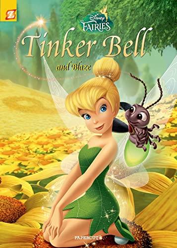Tinker Bell and Blaze (Disney Fairies): Orsi, Tea; Panaro, Carlo