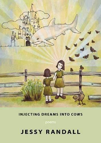 9781597092302: Injecting Dreams Into Cows