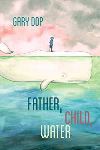9781597094221: Father, Child, Water