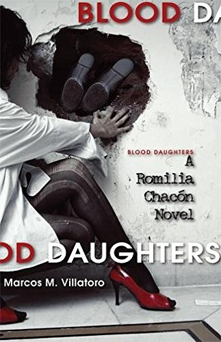 9781597094269: Blood Daughters: A Romilia Chacon Novel