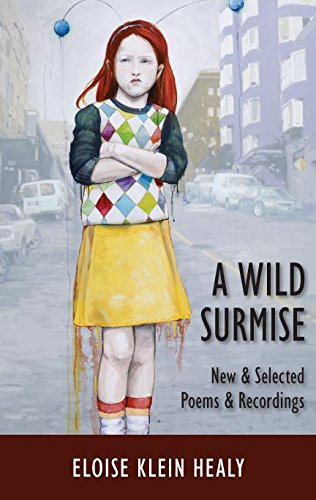 9781597097598: A Wild Surmise: New & Selected Poems & Recordings