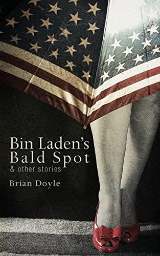 9781597099158: Bin Laden's Bald Spot & Other Stories
