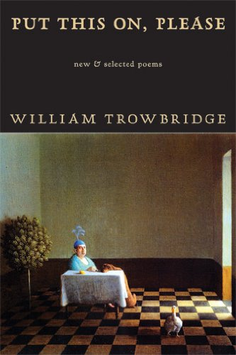 9781597099660: Put This On, Please: New & Selected Poems