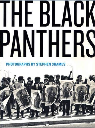 9781597110242: The Black Panthers - Photographs by Stephen Shames
