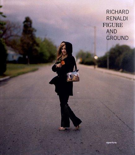 Richard Renaldi: Figure And Ground: Renaldi, Richard; Hargreaves, Roger