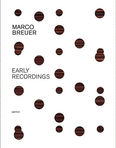 Marco Breuer: Early Recordings: Marco Breuer; Mark