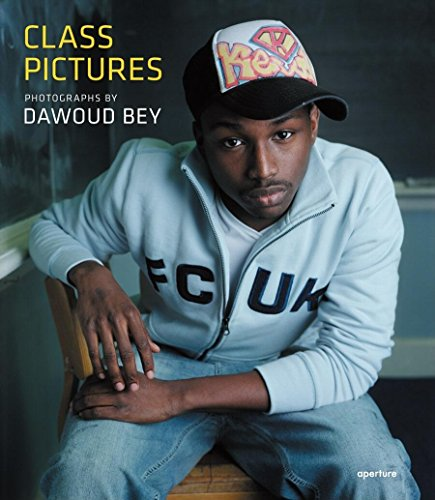Dawoud Bey: Class Pictures: Bey, Dawoud (Photographer)/