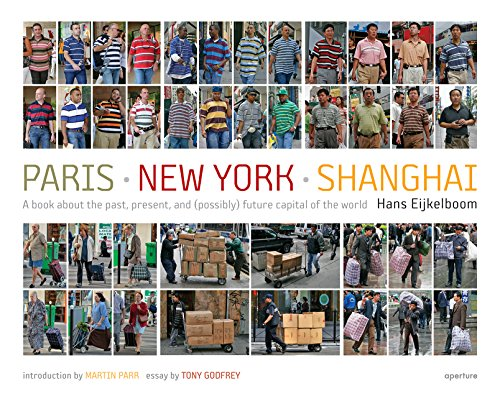 9781597110440: Hans Eijkelboom: Paris - New York - Shanghai: A book about the past, present, and (possibly) future capital of the world