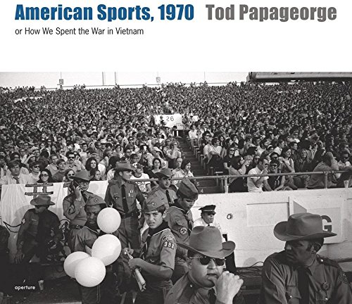 American Sports,1970: or How We Spent the War in Vietnam. [Signed by Tod Papageorge].: Tod ...