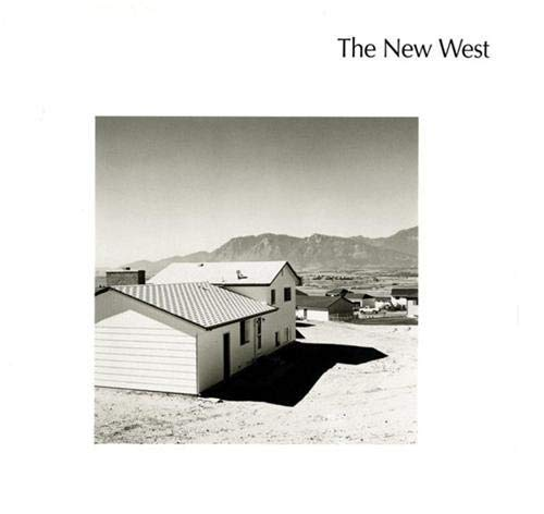 9781597110600: The New West: Landscapes Along the Colorado Front Range