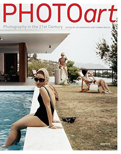 PHOTOart: Photography in the 21st Century: GROSENICK, Uta and SEELIG, Thomas (editors)