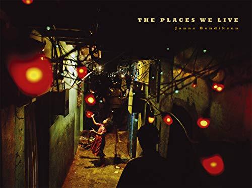 9781597110679: Jonas Bendiksen: The Places We Live