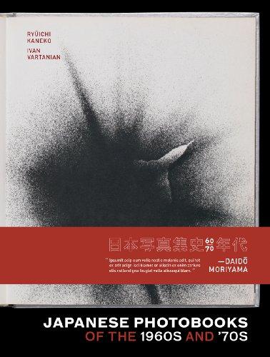 Japanese Photobooks of the 1960s and 70s: Vartanian, Ivan; Kaneko,