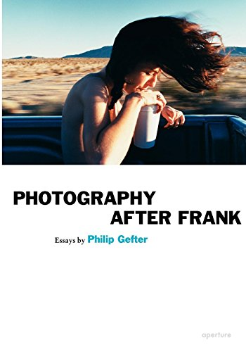 9781597110952: Photography After Frank (Aperture Ideas)
