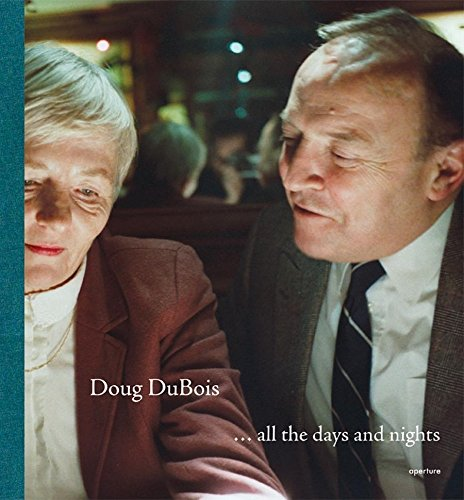 All the Days and Nights (Hardcover): Doug Dubois