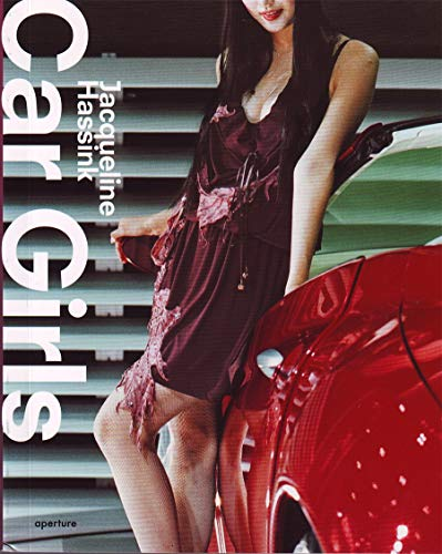 9781597111065: Jacqueline Hassink: Car Girls: The Travel Edition