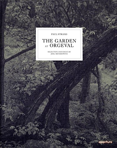 9781597111249: Paul Strand: The Garden at Orgeval