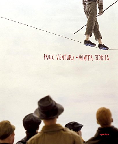 Paolo Ventura: Winter Stories (Hardback)