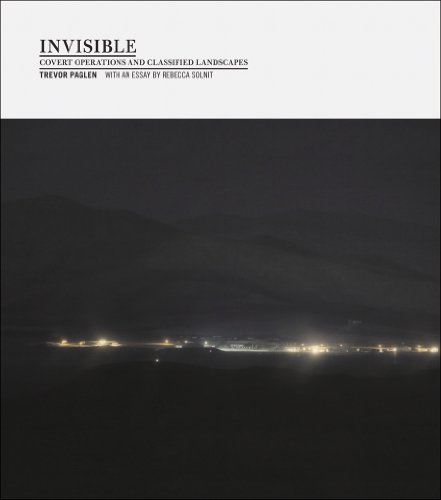 9781597111300: Invisible: Covert Operations and Classified Landscapes