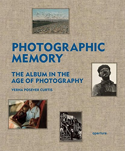 Photographic Memory: the Album in the Age of Photography (Hardcover): Verna Posever Curtis