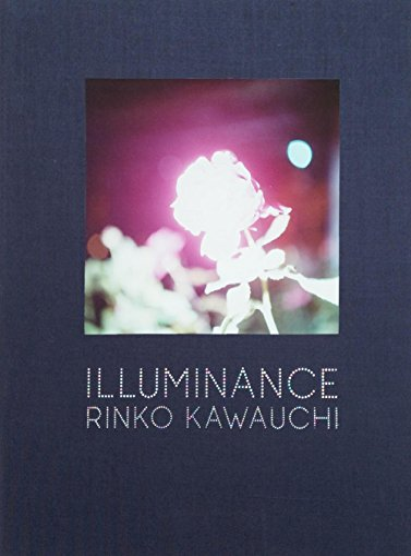 9781597111447: Rinko Kawauchi: Illuminance