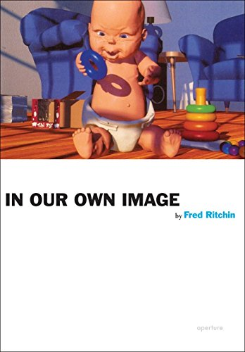 Fred Ritchin: In Our Own Image (Aperture Ideas: Writers and Artists on Photography): Ritchin, Fred