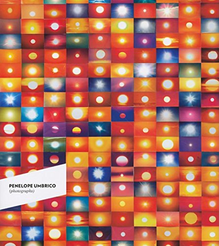 Penelope Umbrico: Photographs: Penelope Umbrico, Robert Fitterman