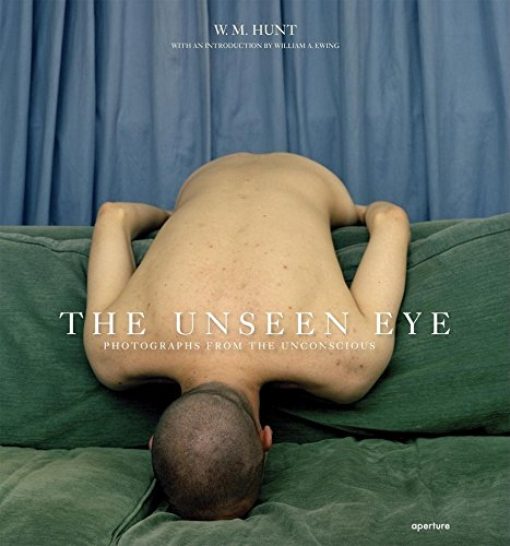 The Unseen Eye: Photographs from the Unconscious (Hardcover)