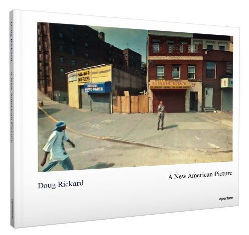 9781597112192: Doug Rickard: A New American Picture