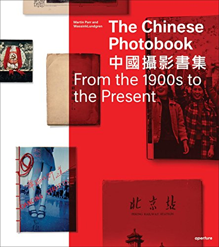 9781597112284: The Chinese Photobook: From the 1900s to the Present