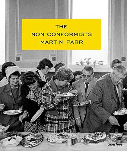 Martin Parr: The Non-Conformists: Parr, Susie