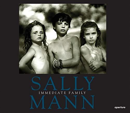 9781597112543: Sally Mann: Immediate Family