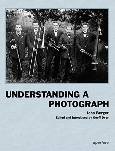 9781597112567: John Berger: Understanding a Photograph