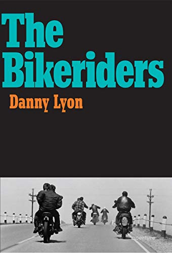 9781597112642: Danny Lyon: The Bikeriders