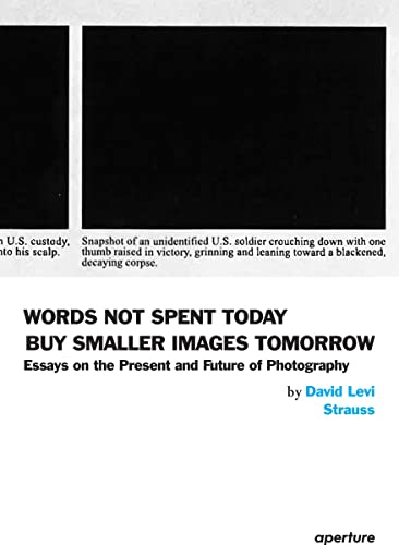 Words Not Spent Today Buy Smaller Images: David Levi Strauss