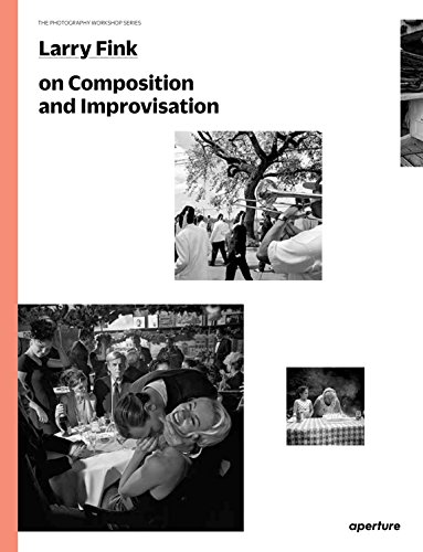 9781597112734: Larry Fink on Composition and Improvisation: The Photography Workshop Series