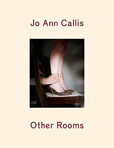 9781597112758: Jo Ann Callis: Other Rooms