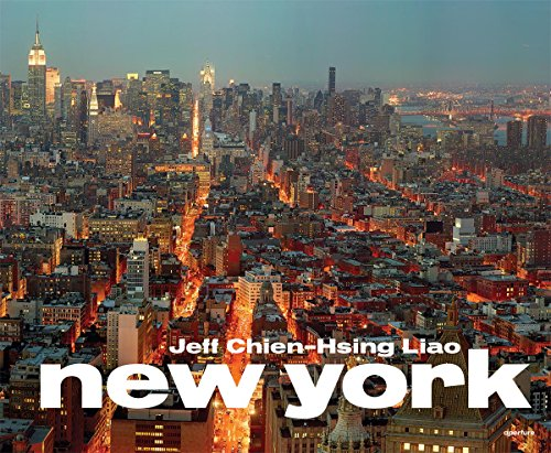 Jeff Chien-Hsing Liao: New York: Liao, Jeff Chien-Hsing; Corcoran, Sean; Davidson, Justin