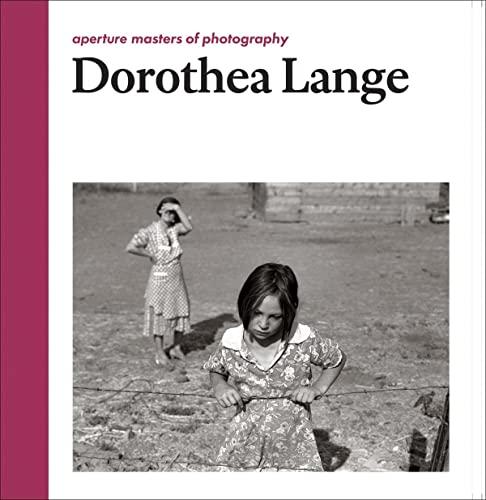 Dorothea Lange: Aperture Masters of Photography: Dorothea Lange; Linda Gordon